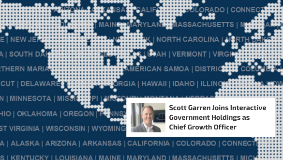 RELEASE: Scott Garren Joins Interactive Government Holdings as Chief Growth Officer