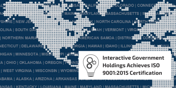 Interactive Government Holdings Achieves ISO 9001:2015 Certification