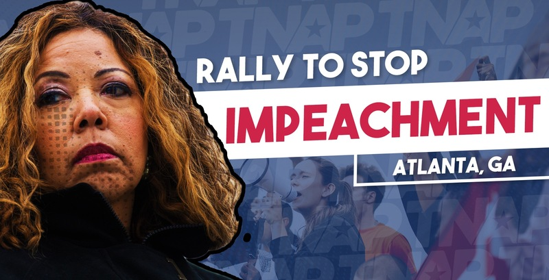 """OPERATION TAKEBACK"" ORGANIZES RALLY WITH LOCAL ATLANTA POLITICAL GROUPS TO STOP TRUMP IMPEACHMENT"