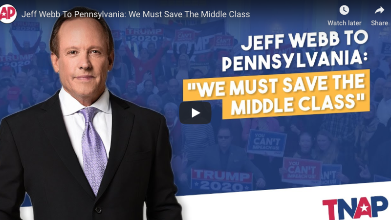 Jeff Webb To Pennsylvania: We Must Save The Middle Class