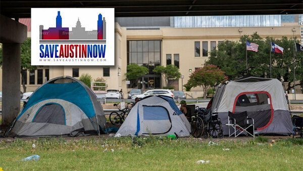 'Save Austin Now' Petition to End City's Homeless Camping Epidemic Earns Spot on May Ballot